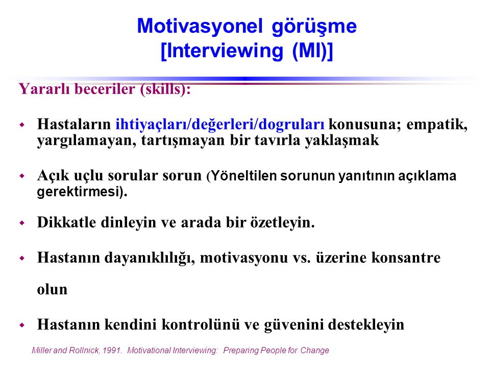 Motivasyonel görüşme [Interviewing (MI)]